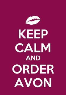keep calm and order avon