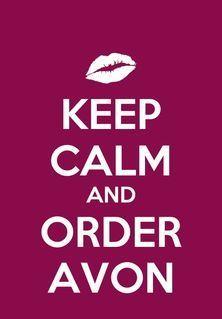 keep calm and order avon